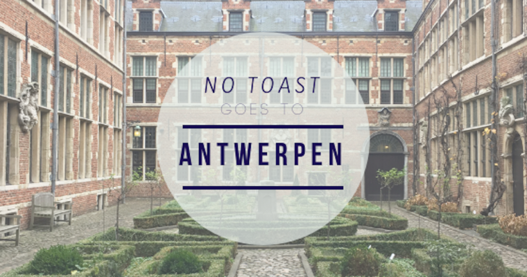No Toast goes to Antwerpen