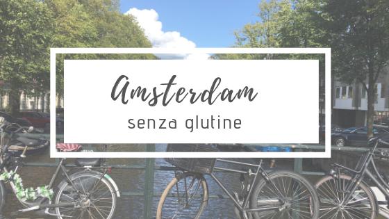 Amsterdam senza glutine
