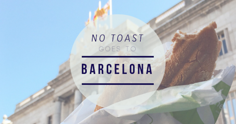 No Toast goes to Barcelona