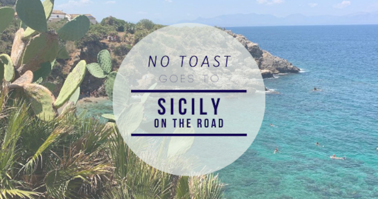 No Toast goes to Sicilia (on the road)