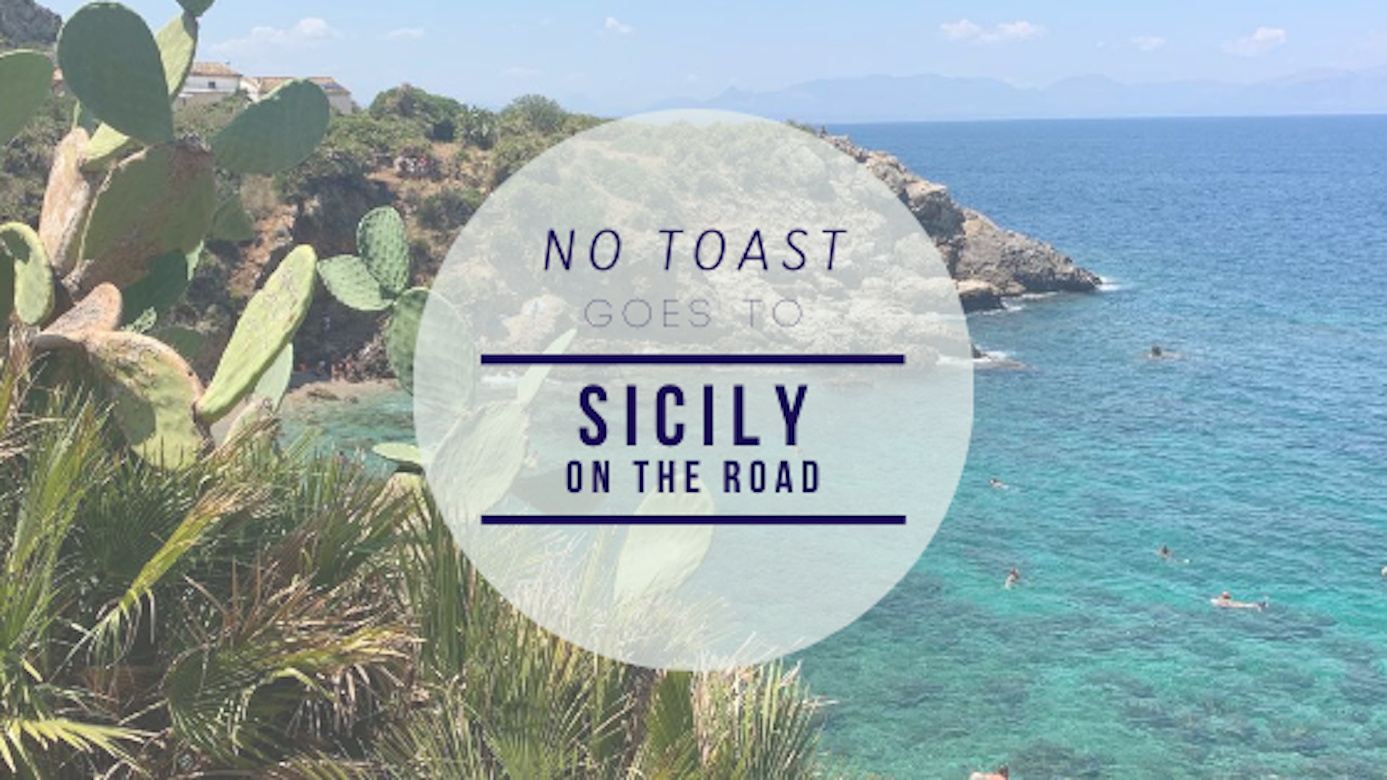 No Toast goes to Sicilia (on the road) - NO TOAST FOR BREAKFAST